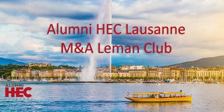 Alumni HEC Lausanne - M&A Leman Club billets