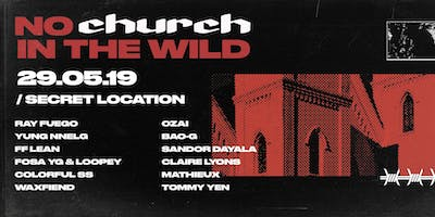 No Church In The Wild (NEW DATE 30 AUG)