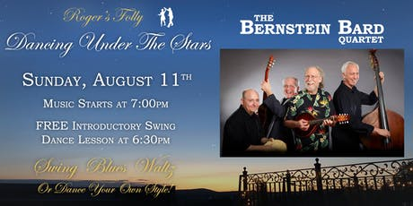 Roger's Folly | Dancing Under The Stars with The Bernstein Bard Quartet tickets