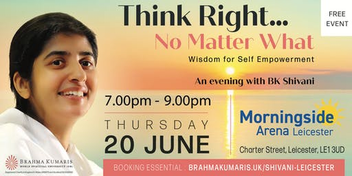 BK Shivani European Tour  - THINK RIGHT...NO MATTER WHAT