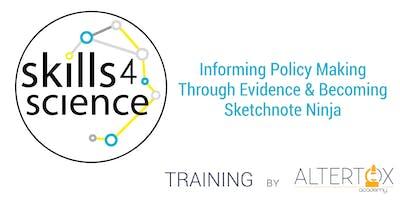 S4S - Informing Policy Making Through Evidence & Becoming Sketchnote Ninja