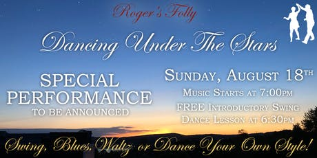 Roger's Folly | Dancing Under The Stars with Special Guests to Be Announced! tickets