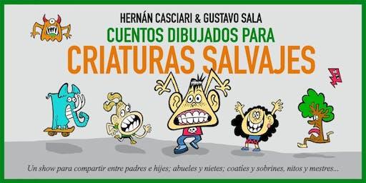 «Cuentos dibujados para criaturas salvajes», Casciari & Sala — VIE 26 JUL