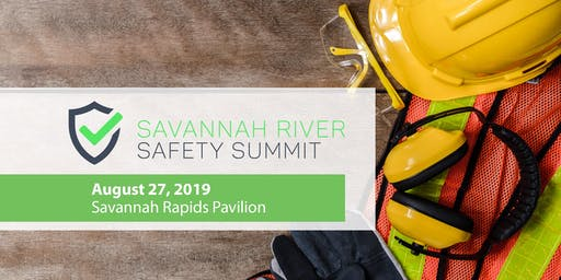 Savannah River Safety Summit 2019