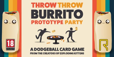 Throw Throw Burrito Prototype Party tickets