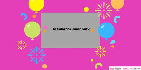 The Gathering Dinner Party tickets