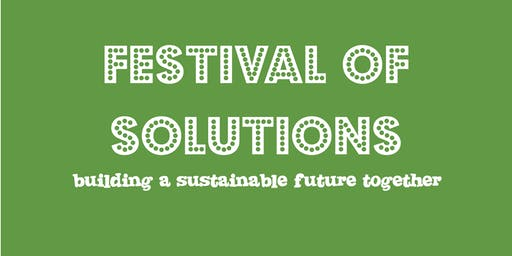 Festival of Solutions: Sustainable Futures