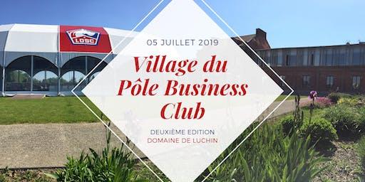 Village du Pôle Business Club (deuxième édition) - Domaine de Luchin