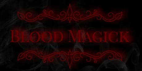 BLOOD MAGICK tickets
