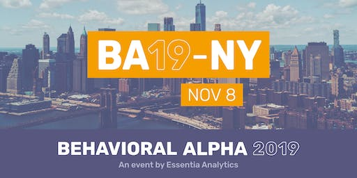 Behavioral Alpha 2019 - New York City