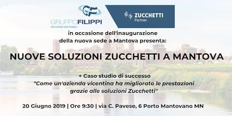 Nuove Soluzioni Zucchetti a Mantova | Caso di Successo + Inaugurazione Nuova Sede biglietti
