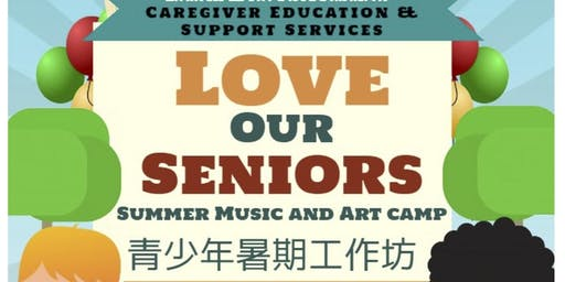 Love Our Seniors: Summer Art & Music Youth Camp