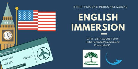 ENGLISH IMMERSION - English is our DNA! ingressos