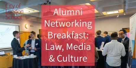 Alumni Networking Breakfast: Law, Media & Culture tickets