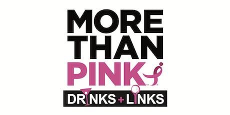 2019 MORE THAN PINK Drinks & Links Benefiting Susan G Komen Blue Ridge Affiliate tickets