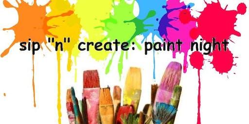 """Sip """"N"""" Create: Paint Night"""
