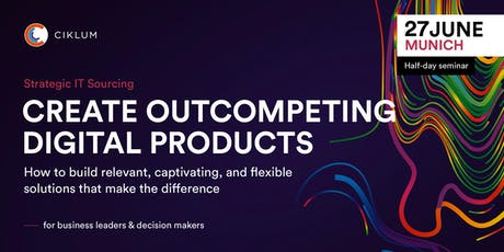 Create Outcompeting Digital Products (Munich) Tickets