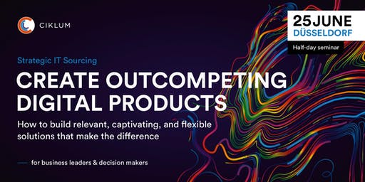 Create Outcompeting Digital Products (Düsseldorf)