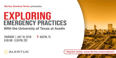 EXPLORING EMERGENCY PREPAREDNESS BEST PRACTICES with UT Austin tickets