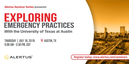 EXPLORING EMERGENCY PREPAREDNESS BEST PRACTICES with UT Austin