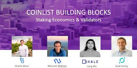 CoinList Building Blocks III - Staking Economics & Validators tickets