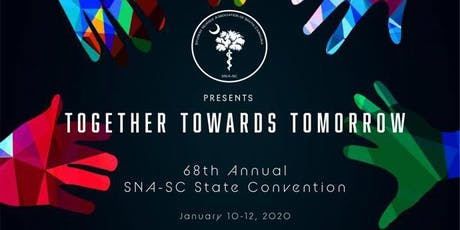 68th Annual SNA-SC State Convention tickets