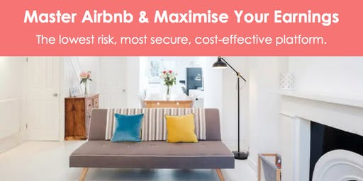 Master Airbnb & Maximise Your Earnings