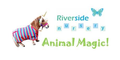 Riverside Nursery Animal Magic! tickets