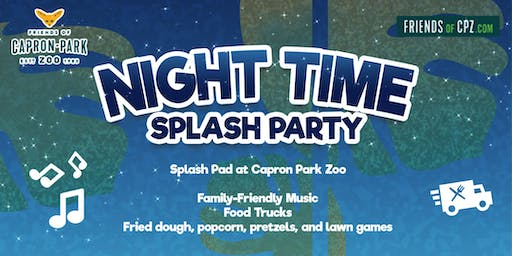 Night Time Splash Party! 6/26 & 8/21