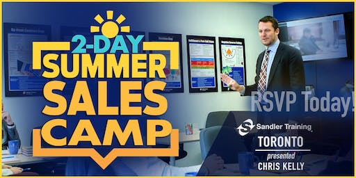 2-Day Summer Sales Camp Presented by Sandler Toronto