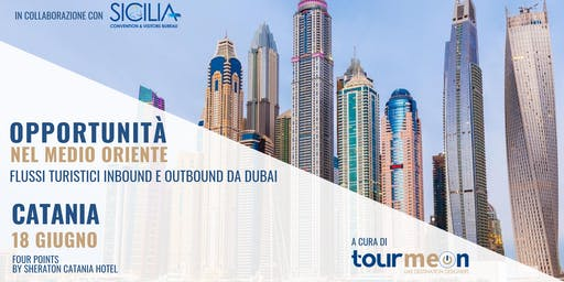 "Workshop ""Opportunità nel Medio Oriente: flussi turistici inbound e outbound da Dubai"""