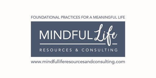 A Path of Personal Development Using Transformative Mindfulness Methods ONSITE