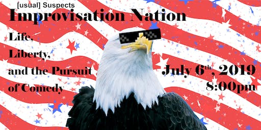 Improvisation Nation: Life, Liberty, and the pursuit of Comedy
