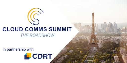 Cloud Comms Summit Roadshow 2019 - Paris