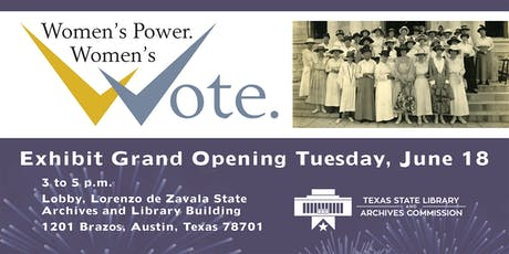 """Women's Power, Women's Vote"" Exhibit Opening and Reception tickets"