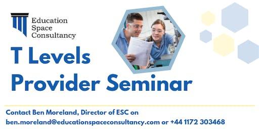 T Levels Provider Seminar