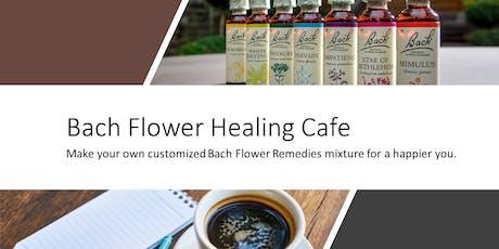 Bach Flower Healing Cafe tickets
