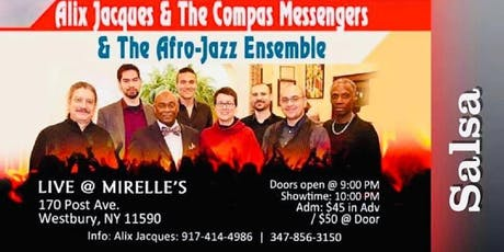 ALIX JACQUES & THE COMPAS MESSENGERS (AND) THE AFRO JAZZ ENSEMBLE. tickets