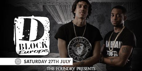 The Foundry Presents: D-Block Europe tickets