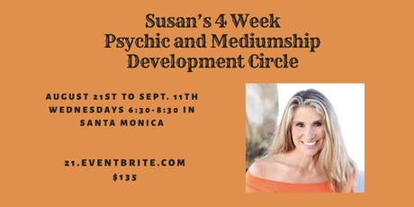 Susan's Psychic and Mediumship (Intermediate/Advanced) Development Circle (Wednesdays, Aug. 21st to Sept. 11th) tickets
