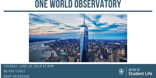 One World Observatory Visit - Columbia SPS
