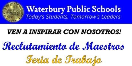 Feria de Reclutamiento de Maestros de las Escuelas Públicas de Waterbury tickets