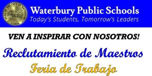 Feria de Reclutamiento de Maestros de las Escuelas Públicas de Waterbury