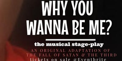 Why You Wanna Be Me, Sherry Grant's Musical Stage Play