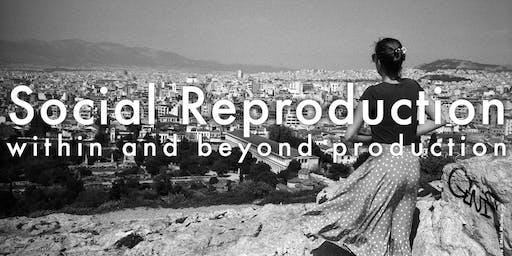 Social Reproduction within and beyond Production