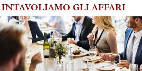 INTAVOLIAMO GLI AFFARI (2 Workshop formativi) biglietti