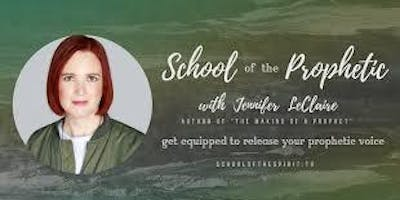 School of the Prophetic Jennifer LeClaire (Awakening House of Prayer, D.C.)