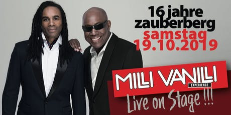 16 Jahre Zauberberg. Live on Stage: MILLI VANILLI Tickets