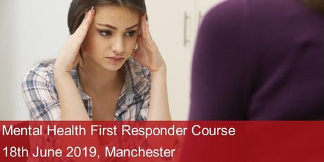 Mental Health First Responder Course - Manchester tickets