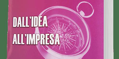 Workshop dall'idea all'Impresa # 2 - Collaboratori e mercato del lavoro tickets